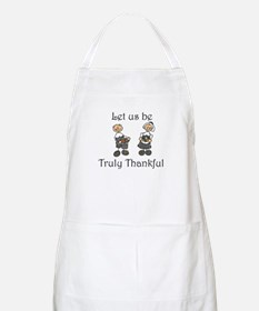 Let us be truly thankful BBQ Apron