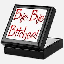 Bye Bye Bitches Keepsake Box
