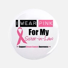 "I Wear Pink (SIL) 3.5"" Button"