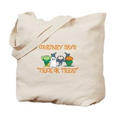 Courtney Says Trick or Treat Tote Bag
