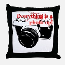 Everything's a photo op Throw Pillow