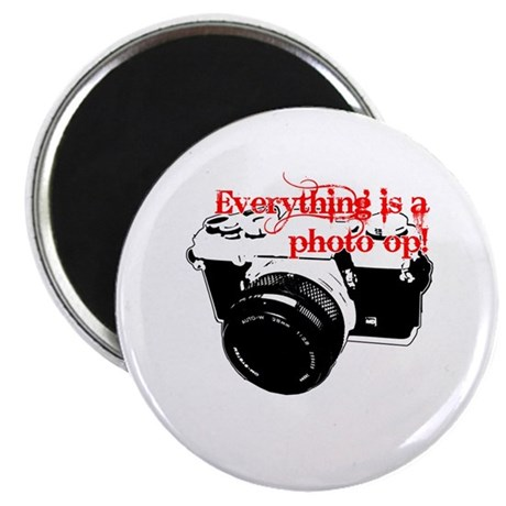 "Everything's a photo op 2.25"" Magnet (10 pack)"