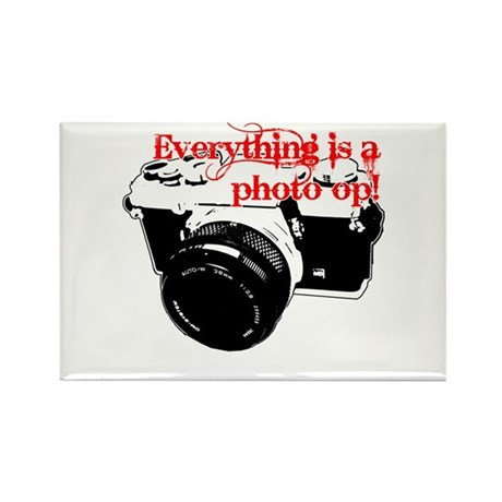 Everything's a photo op Rectangle Magnet