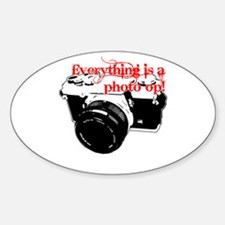 Everything's a photo op Oval Decal