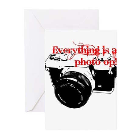 Everything's a photo op Greeting Cards (Pk of 10)