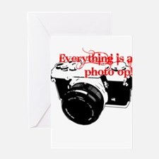 Everything's a photo op Greeting Card