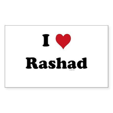 I love Rashad Rectangle Sticker