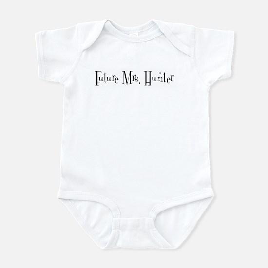 Future Mrs. Hunter Infant Bodysuit