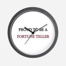 Proud to be a Fortune Teller Wall Clock