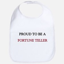 Proud to be a Fortune Teller Bib
