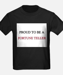 Proud to be a Fortune Teller T
