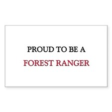 Proud to be a Forest Ranger Rectangle Decal