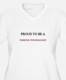 Proud to be a Forensic Psychologist T-Shirt