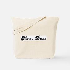 Mrs. Doss Tote Bag
