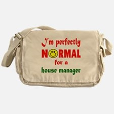 I'm perfectly normal for a House man Messenger Bag