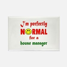I'm perfectly normal for a House Rectangle Magnet