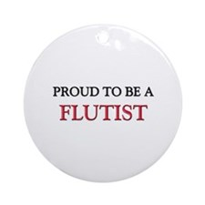 Proud to be a Flutist Ornament (Round)