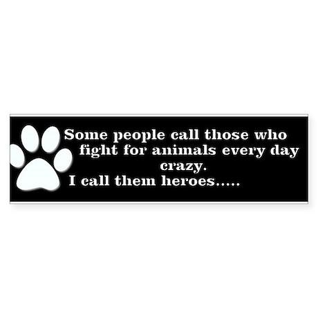 Animal rescue Bumper Sticker