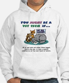 Jumper Hoody - You Might Be a Vet Tech
