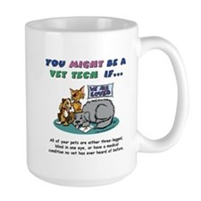 Mug- You Might Be a Vet Tech