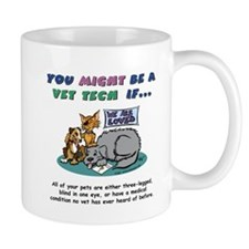Mug - You Might Be a Vet Tech