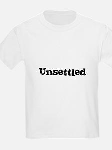 Unsettled Kids T-Shirt