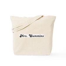 Mrs. Cummins Tote Bag