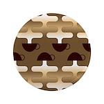 "Contemporary Coffee 3.5"" Button"