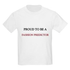 Proud to be a Fashion Predictor Kids Light T-Shirt