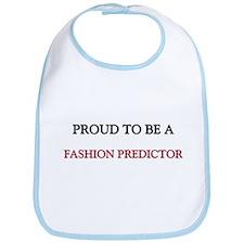 Proud to be a Fashion Predictor Bib