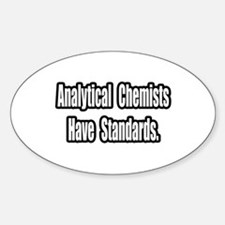 Analytical Chemist Standards Oval Decal