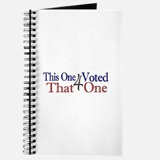 This one voted for That One (Obama) Journal