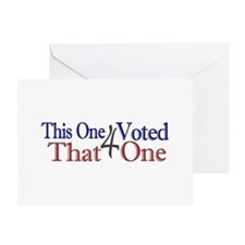 This one voted for That One (Obama) Greeting Card