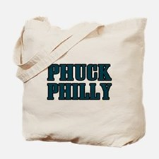 Phuck Philly 1 Tote Bag