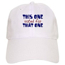 I Voted for That One (Obama) Baseball Cap