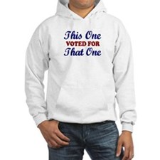 This one That One (Voted Obama) Hoodie