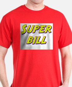 Super bill T-Shirt
