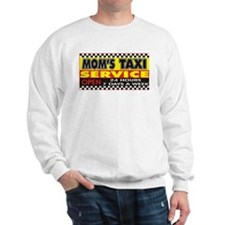Mom's Taxi Service Sweatshirt
