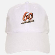 60th birthday & still hot Baseball Baseball Cap