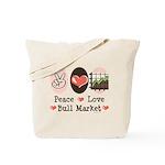Peace Love Bull Market Tote Bag