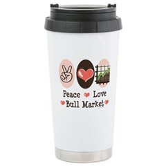 Peace Love Bull Market Travel Mug