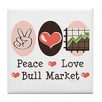 Peace Love Bull Market Tile Coaster