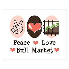 Peace Love Bull Market Posters