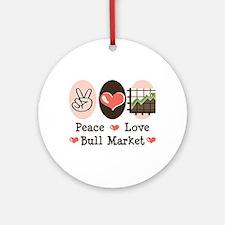 Peace Love Bull Market Ornament (Round)