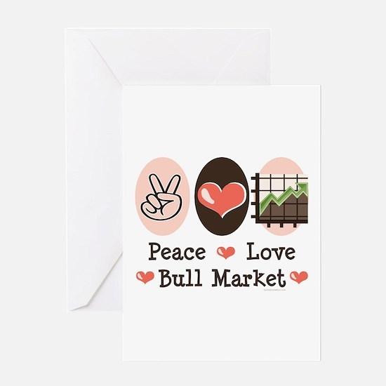 Peace Love Bull Market Greeting Card