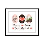 Peace Love Bull Market Framed Panel Print