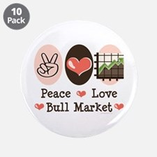 "Peace Love Bull Market 3.5"" Button (10 pack)"