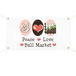 Peace Love Bull Market Banner