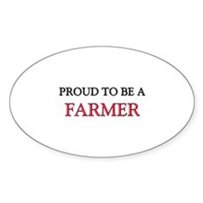 Proud to be a Farmer Oval Bumper Stickers