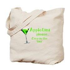Appletini please... easy on the 'tini' Tote Bag